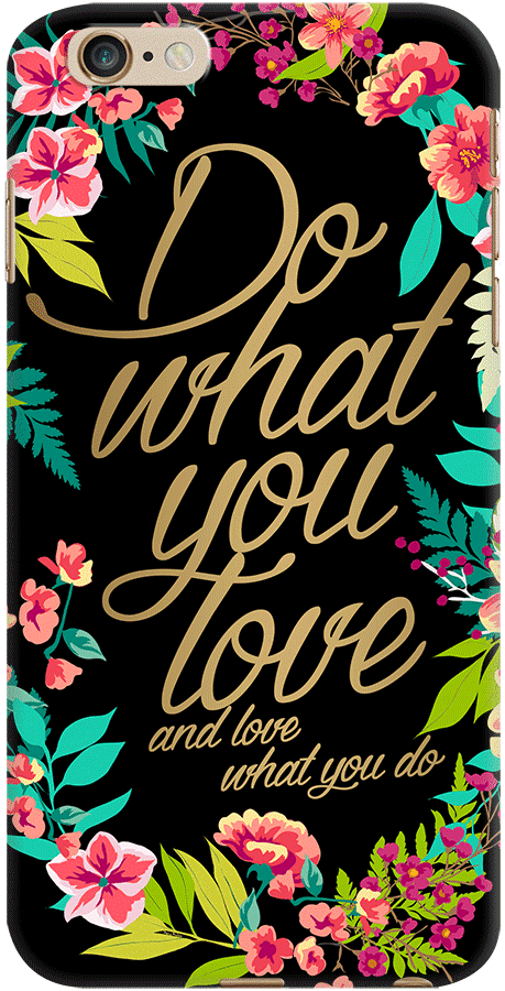 DailyObjects And Love What You Do Case For iPhone 6 Plus/6s Plus