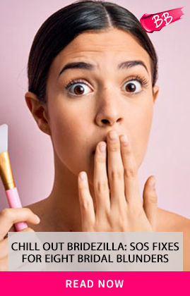 https://www.nykaa.com/beauty-blog/chill-out-bridezilla-sos-fixes-for-eight-bridal-blunders?intcmp=makeup-face-foundation,tiptile,9,chill-out-bridezilla-sos-fixes-for-eight-bridal-blunders