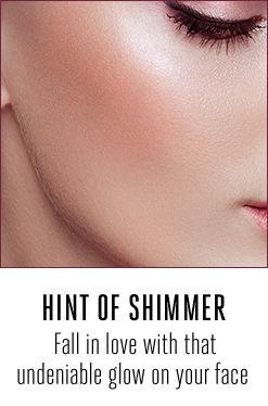 Hint of shimmer